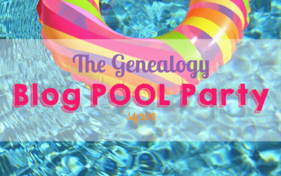 The July 2016 Genealogy Blog POOL Party!