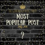 July Genealogy Blog Party Top Vote-Getter (And a Surprise)!