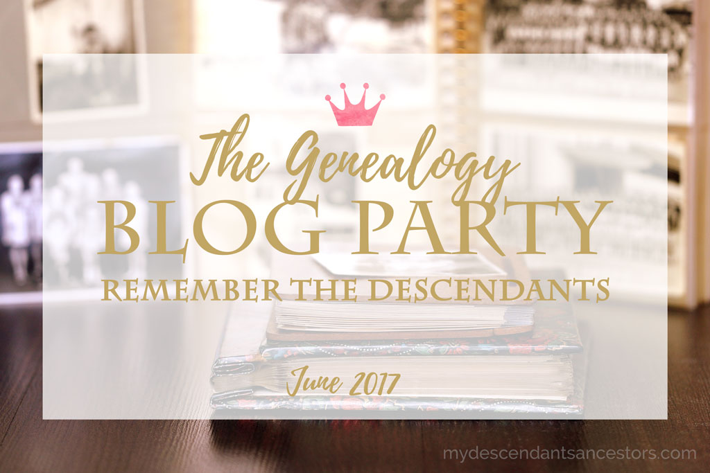 The Genealogy Blog Party - June 2017