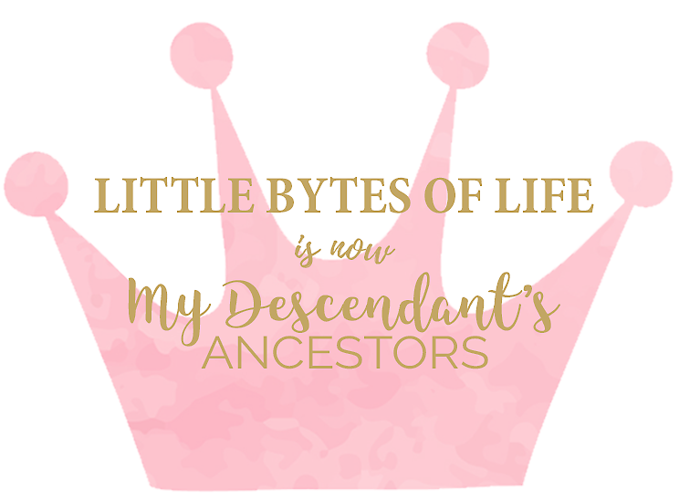 Little Bytes of Life is now My Descendant's Ancestors