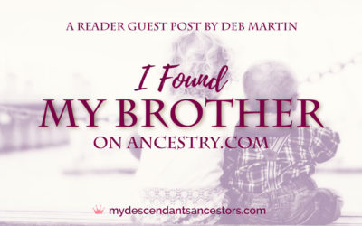Guest Post: I Found My Brother on Ancestry.com
