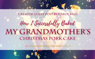 Guest Post: How I Baked my Grandmother's Christmas Pork Cake