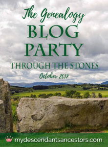 The Genealogy Blog Party October 2017 Through the Stones