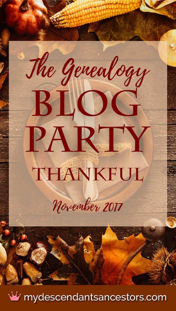 The November Genealogy Blog Party: Thankful
