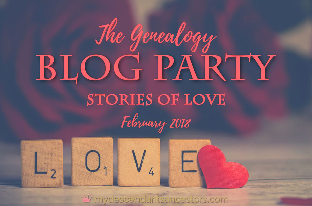 The Genealogy Blog Party: Stories of Love